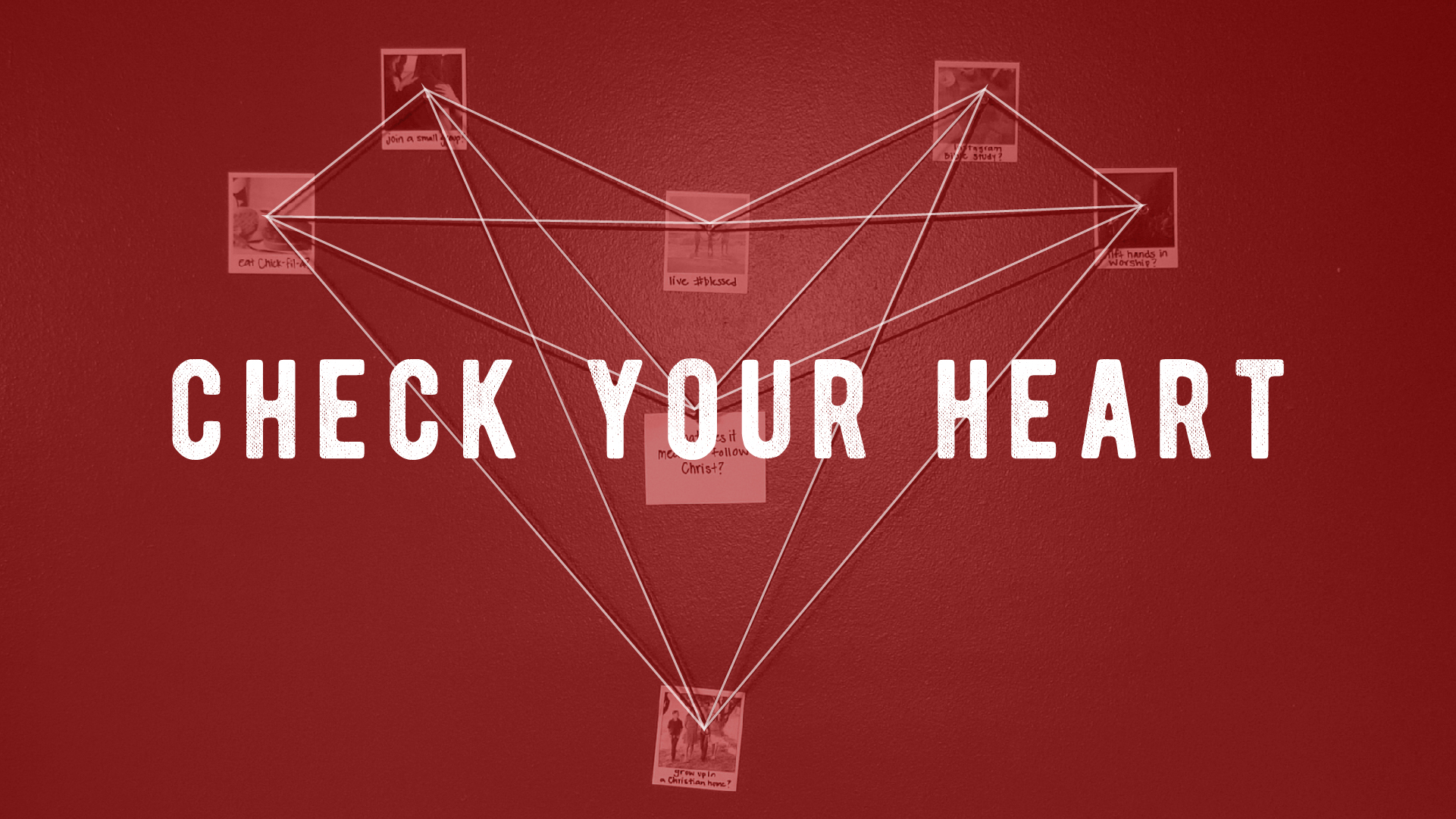 Check Your Heart: Deceiving Yourself