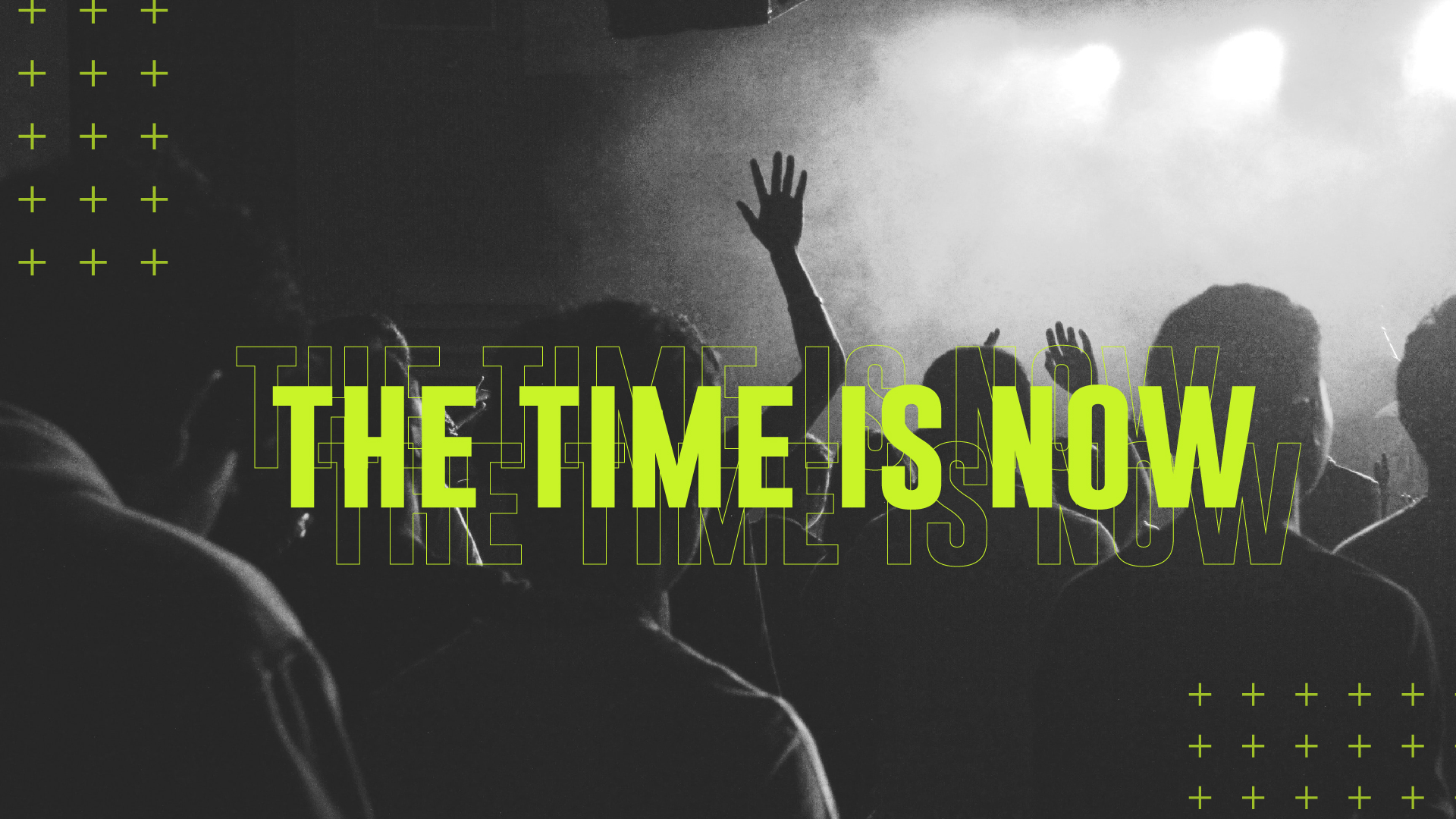 The Time is Now: DNOW 2020