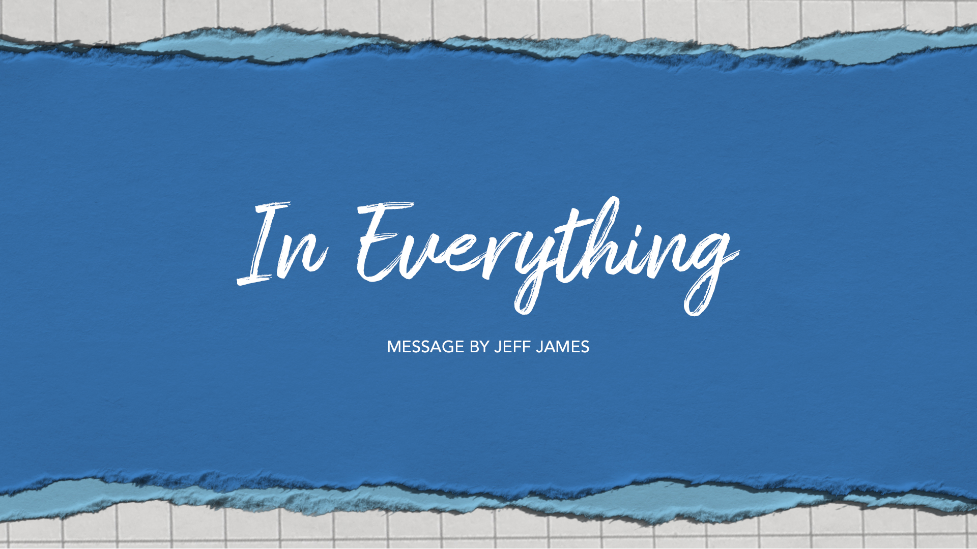 In Everything