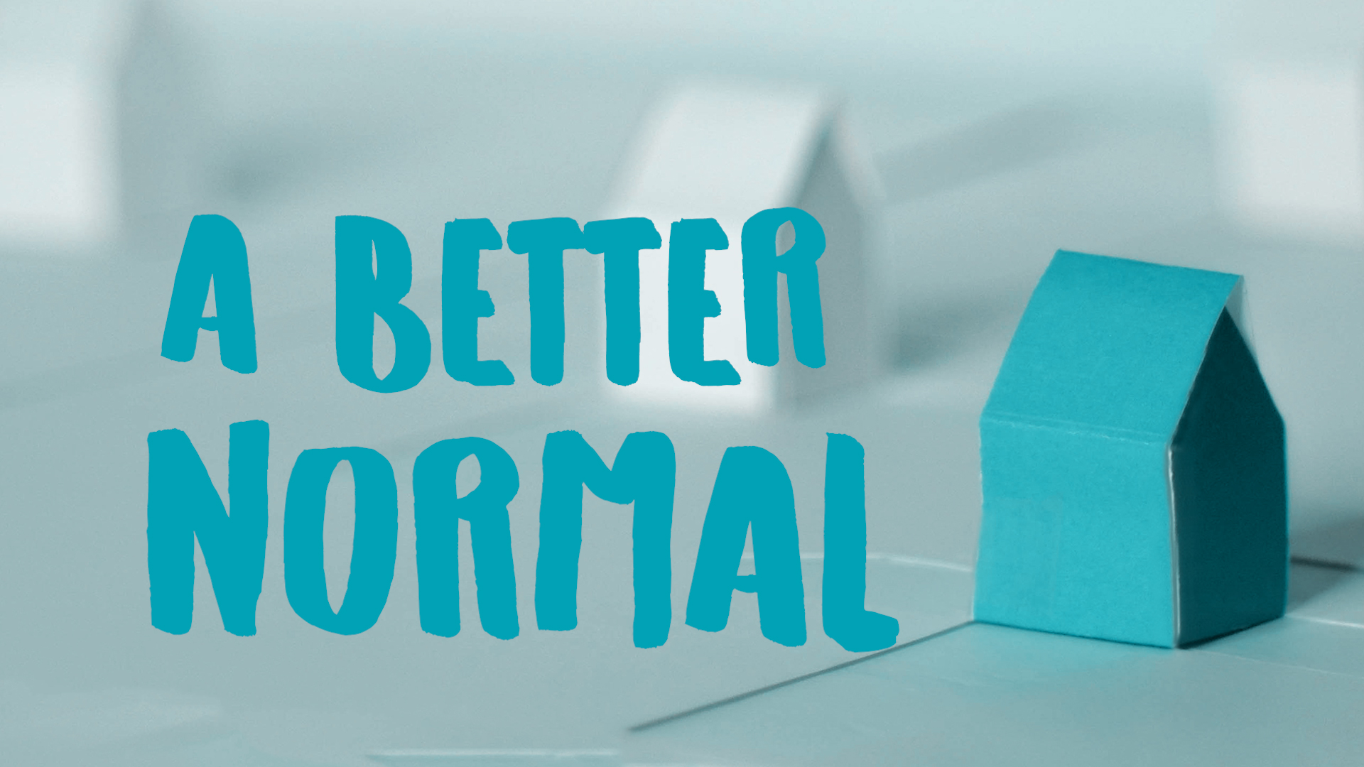 A Better Normal: Thoughts