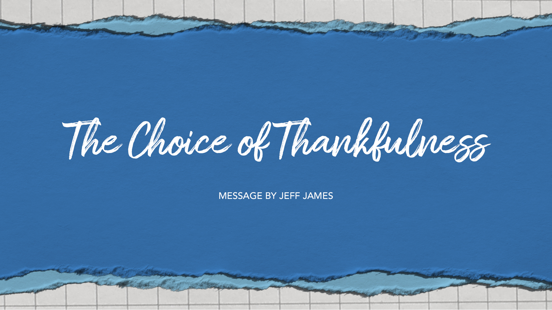 The Choice of Thankfulness