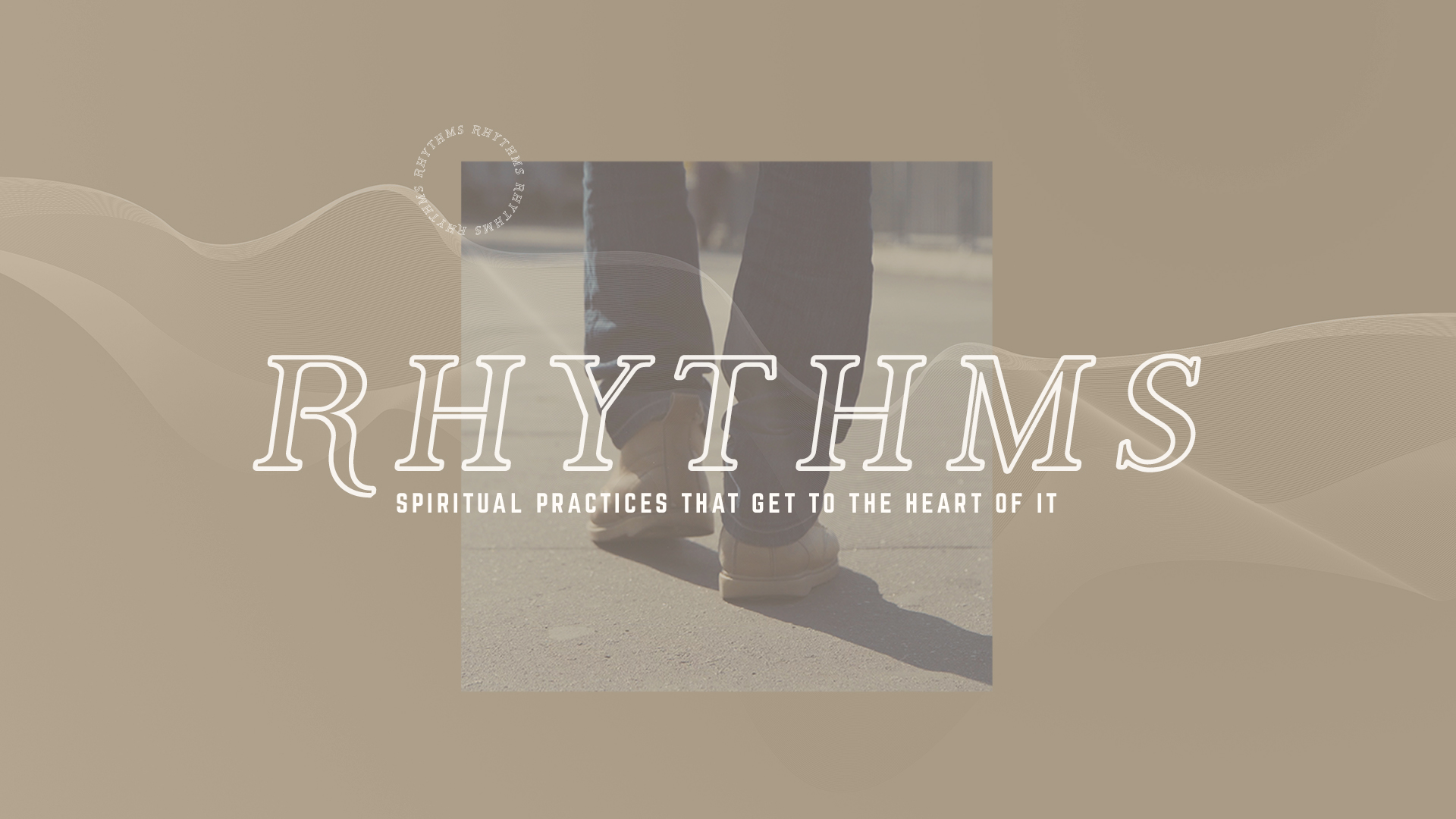 Rhythms: Accept, Think, Live God's Word