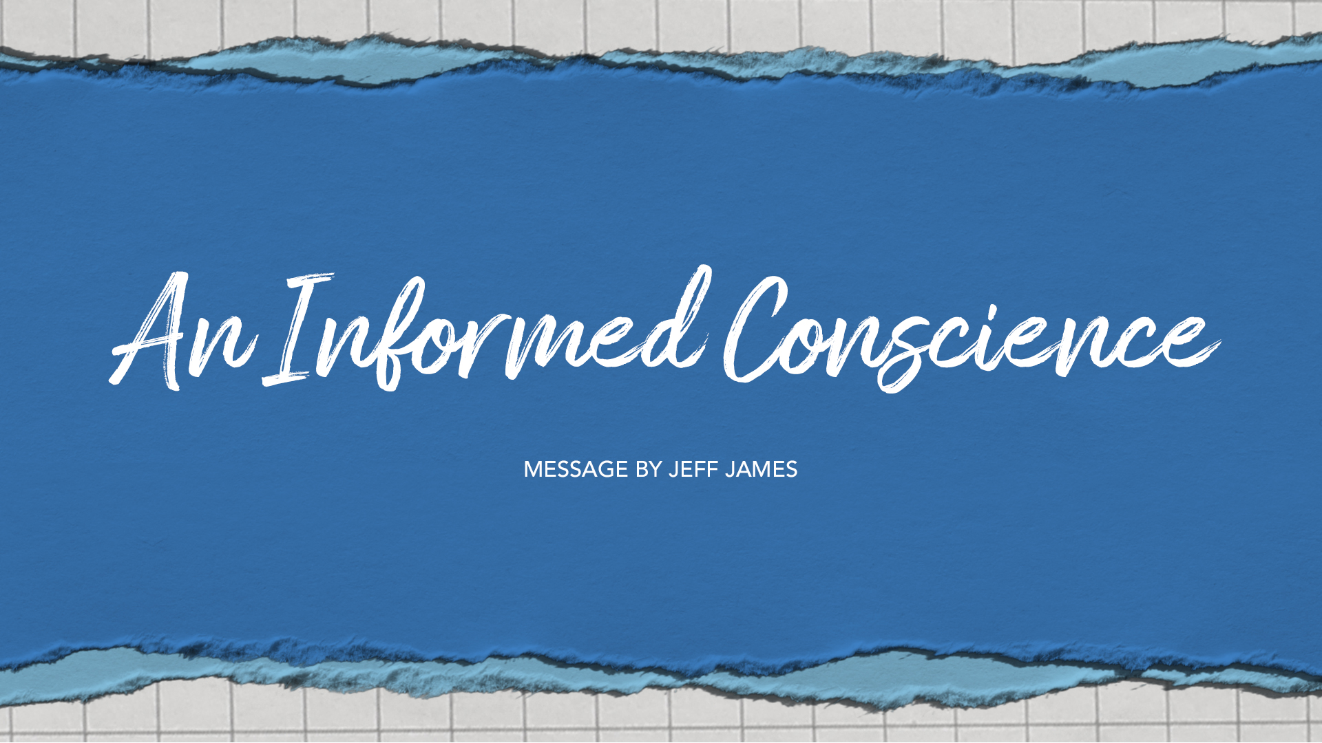 An Informed Conscience